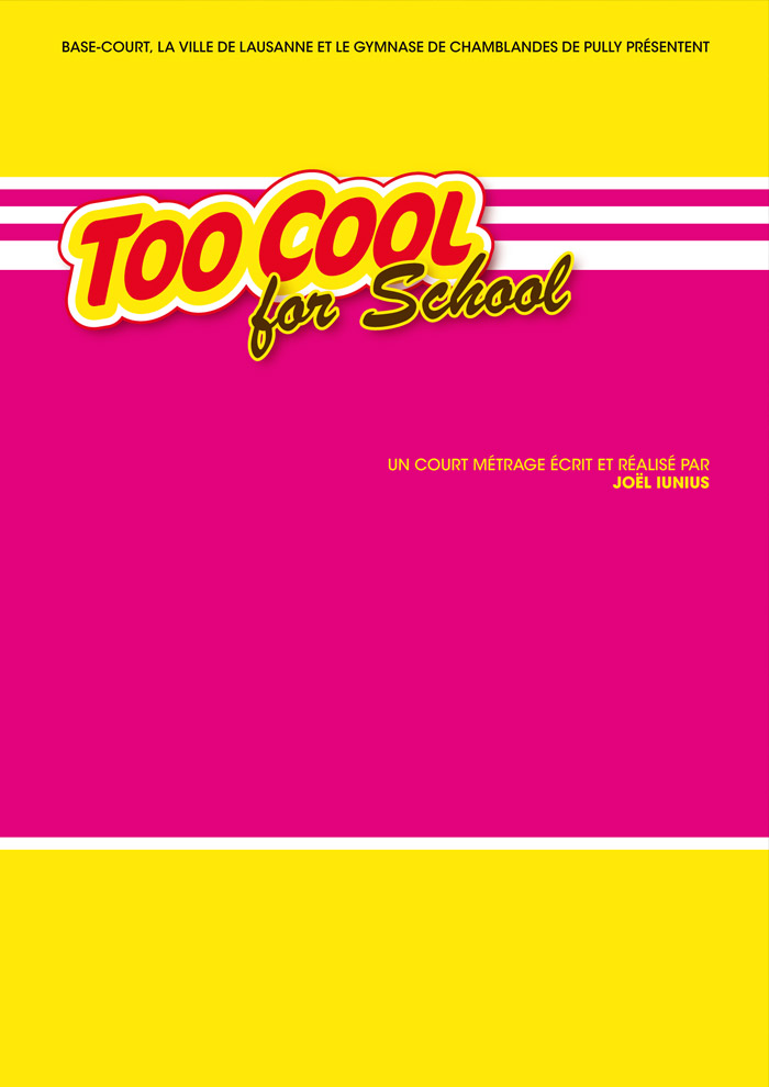 Chamblandes 2014 Affiche Too Cool for School